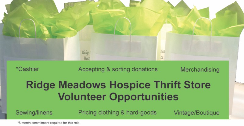 Volunteer opportunities at the Ridge Meadows Hospice Thrift Store